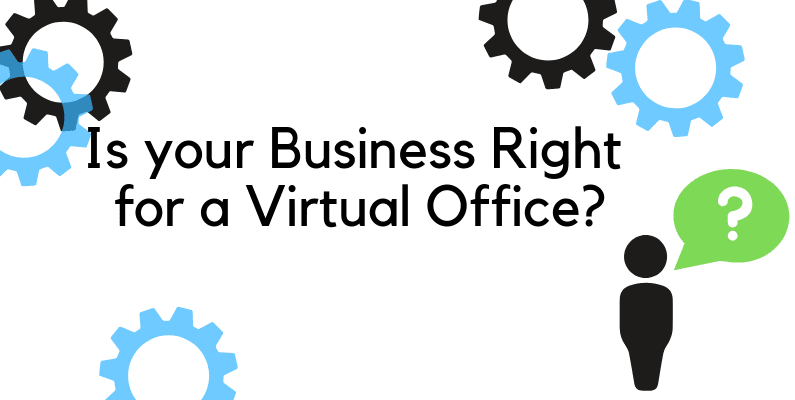 Is your business right for a virtual office?